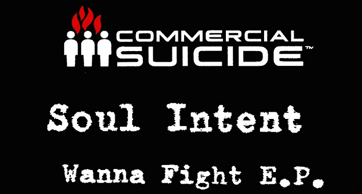 Soul Intent Knuckles Up on Commercial Suicide