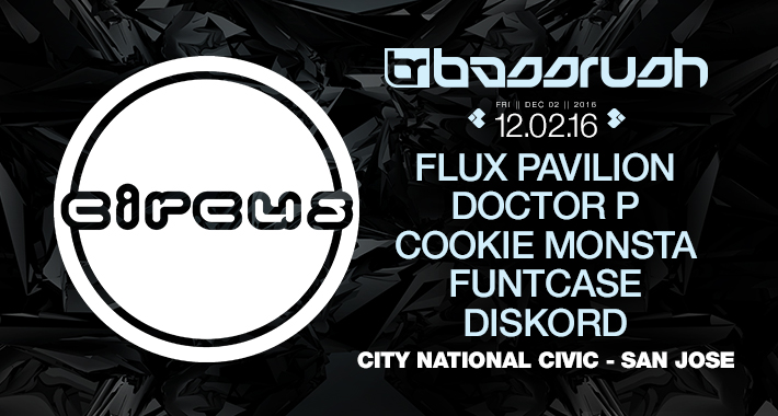 [Announcing] Bassrush & Circus Records Join Forces