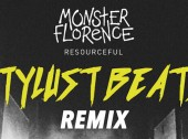 Stylust Beats Reworks Monster Florence