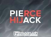 [Free Download] Pierce Hijacks Bassrush Records