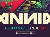 Hold Tight Selector: Annix Gets the Remix Treatment