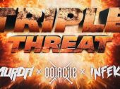 "Oolacile, INFEKT, and Murda ""Triple Threat"""