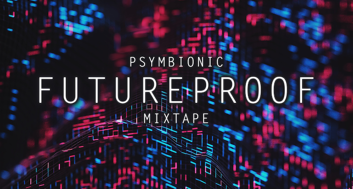 Psymbionic Mixes His Way to Another Dimension